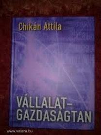 Chikán Attila: Vállalatgazdaságtan