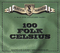 100 Folk Celsius: Platina sorozat - 100 Folk Celsius - CD