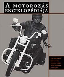 Nagy, Palocsai, Ruszanov, Porpáczy, Fertő: A motorozás enciklopédiája