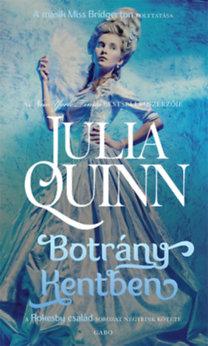Julia Quinn: Botrány Kentben