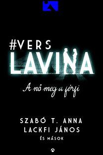 Lackfi János; Szabó T. Anna: Verslavina -  A nő meg a férfi