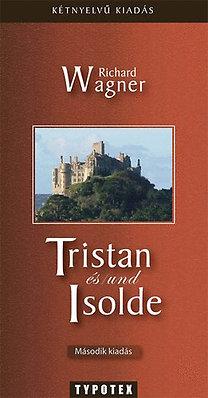 Richard Wagner: Tristan und/és Izolda