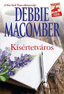 Debbie Macomber: Kísértetváros
