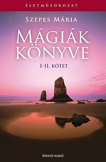 Szepes Mária: Mágiák könyve I-II.