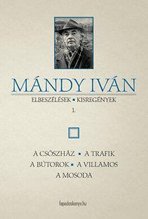 Mándy Iván: Elbeszélések, kisregények I.