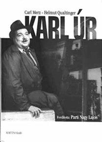 Carl Merz; Helmut Qualtinger: Karl úr  (CD-melléklettel)