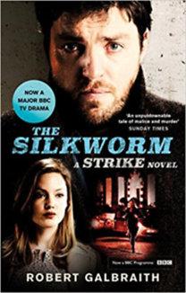 Robert Galbraith (J. K. Rowling): The Silkworm - TV Tie-in - A Strike novel