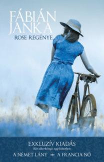Fábián Janka: Rose regénye